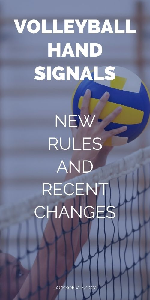 Volleyball Hand Signals New Rules and Recent Changes