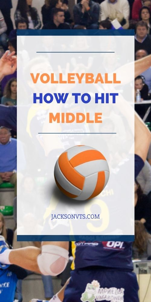 How to Spike Middle