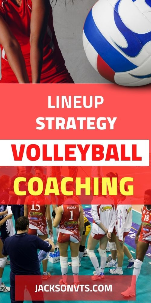 Volleyball Rotation Line Up Strategy
