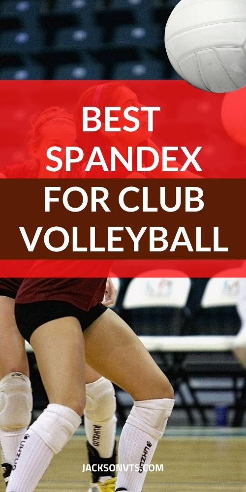 Best Spandex for Club Volleyball