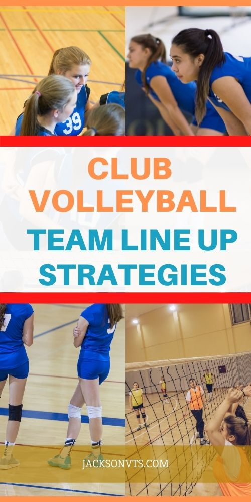 Volleyball Line Up Tips